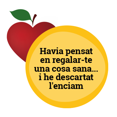 Havia pensat en regalar-te una cosa sana… I he descartat l'enciam.