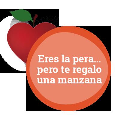 Eres la pera… pero te regalo una manzana.