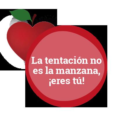 La tentación no es la manzana, ¡eres tú!